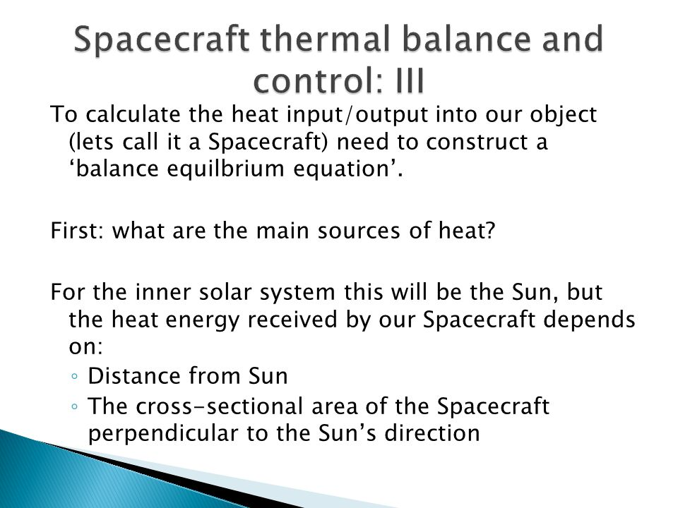 Spacecraft thermal balance and control: III