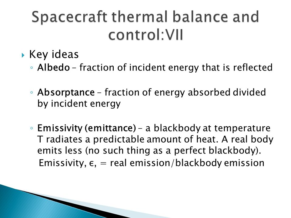 Spacecraft thermal balance and control:VII