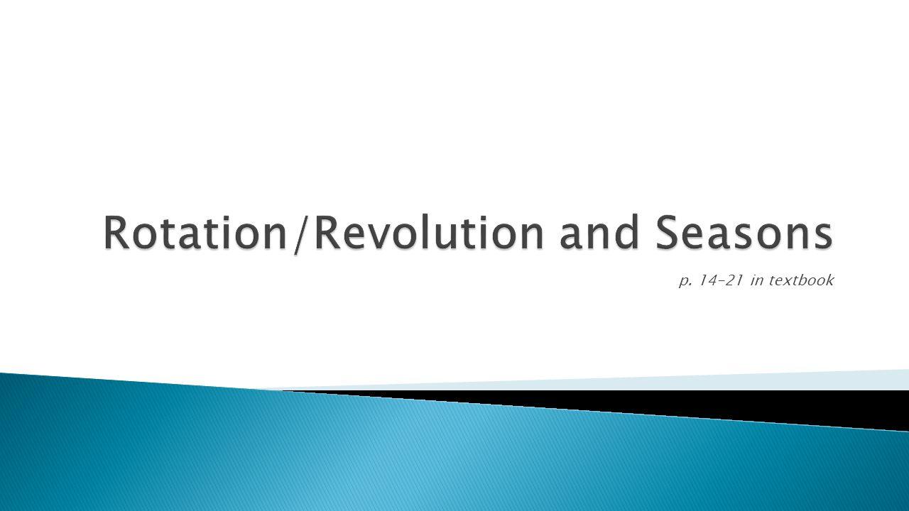 Rotation/Revolution and Seasons
