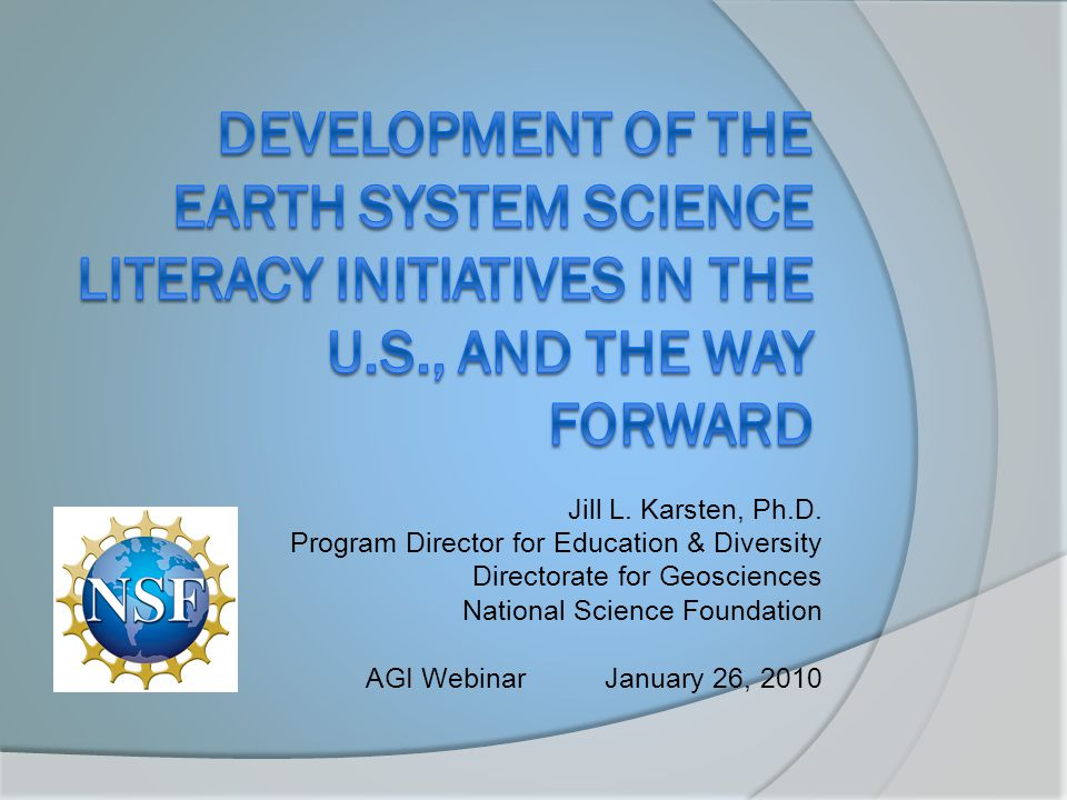 Development of the Earth System Science Literacy Initiatives in the U