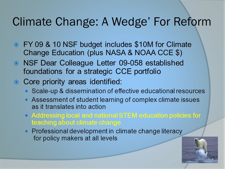 Climate Change: A Wedge' For Reform