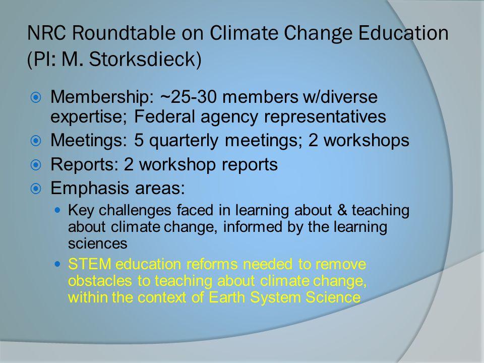 NRC Roundtable on Climate Change Education (PI: M. Storksdieck)