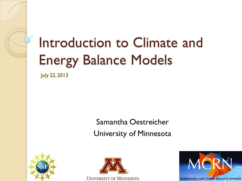 Introduction to Climate and Energy Balance Models
