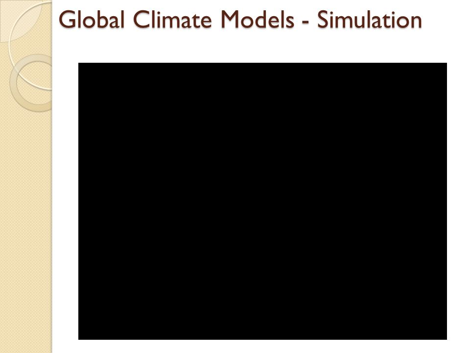 Global Climate Models - Simulation