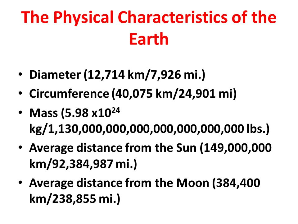 The Physical Characteristics of the Earth