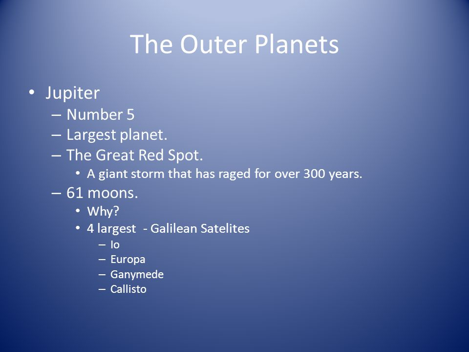 The Outer Planets Jupiter Number 5 Largest planet. The Great Red Spot.