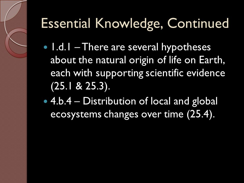 Essential Knowledge, Continued
