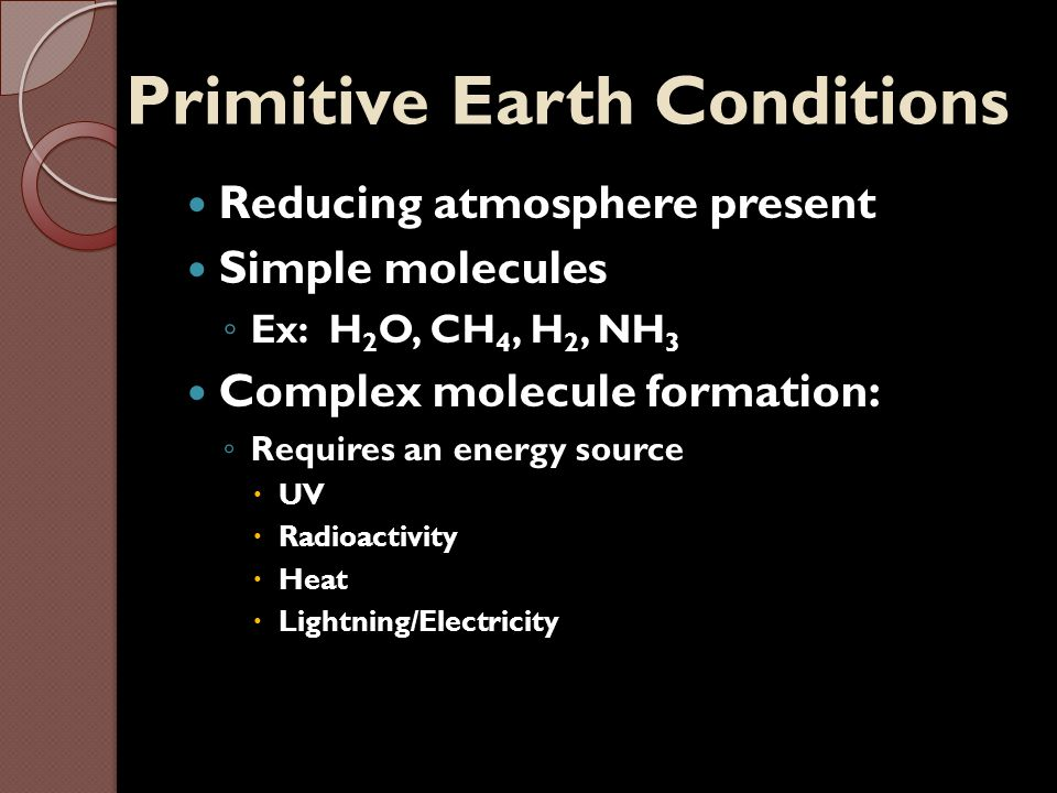 Primitive Earth Conditions