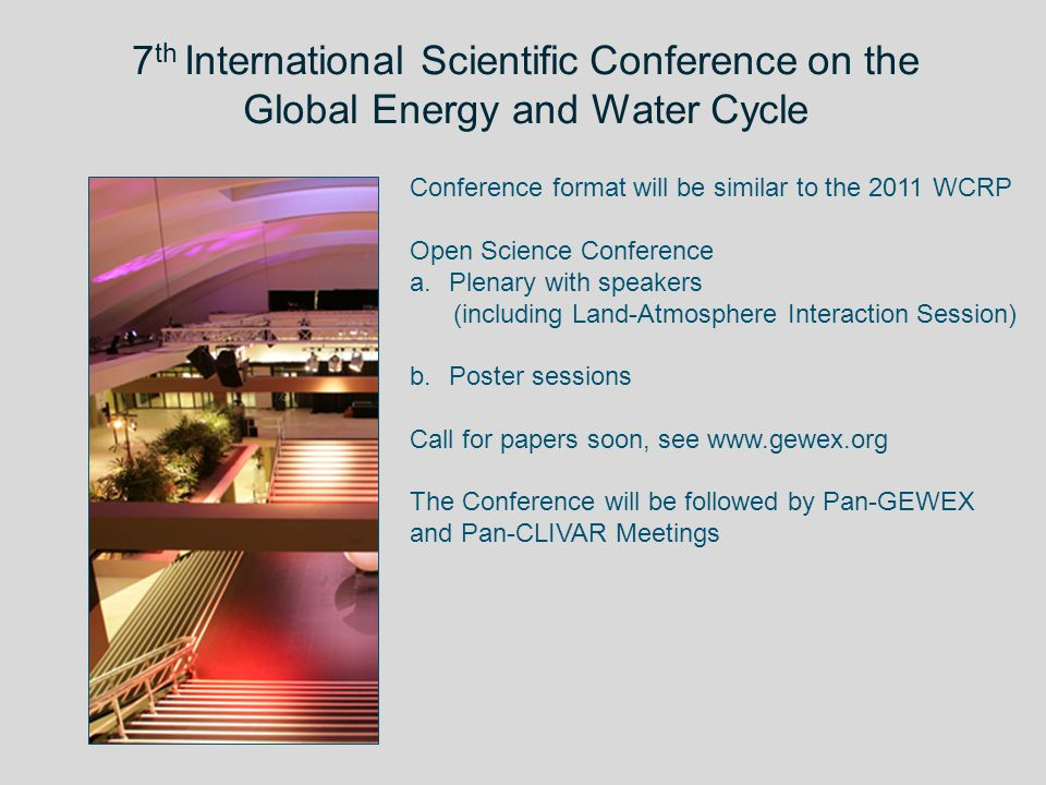 7th International Scientific Conference on the Global Energy and Water Cycle