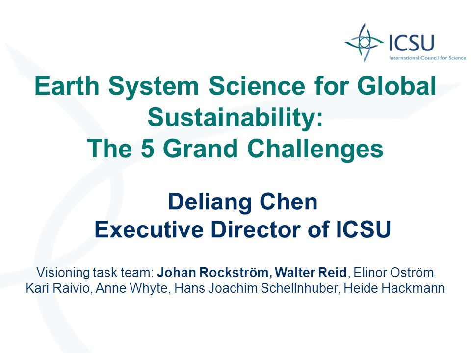 Earth System Science for Global Sustainability: The 5 Grand Challenges