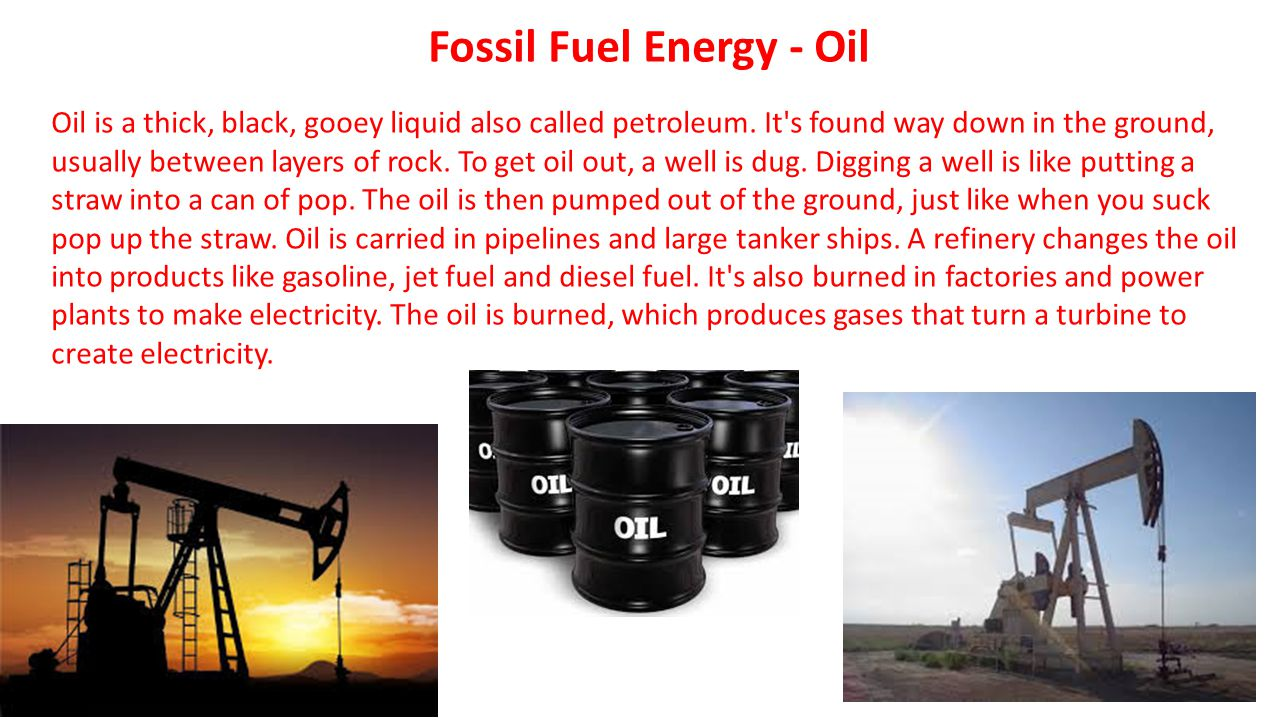 Fossil Fuel Energy - Oil