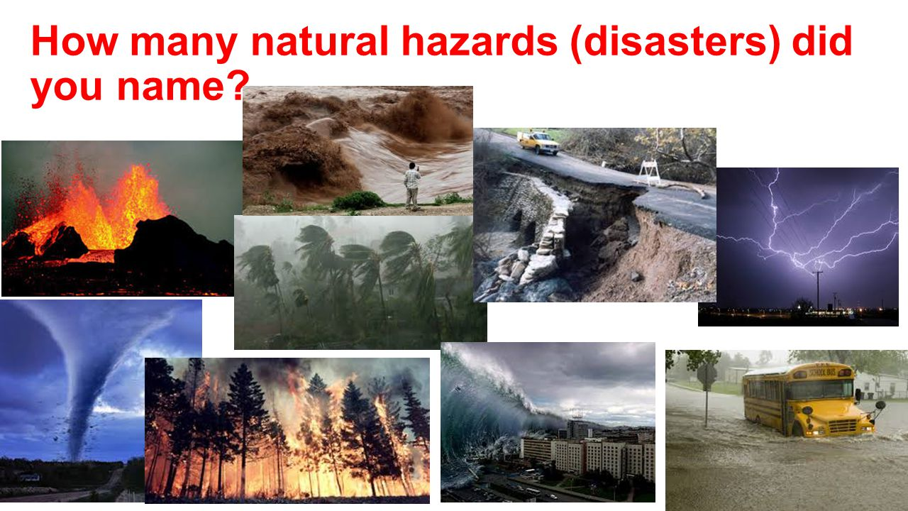 How many natural hazards (disasters) did you name
