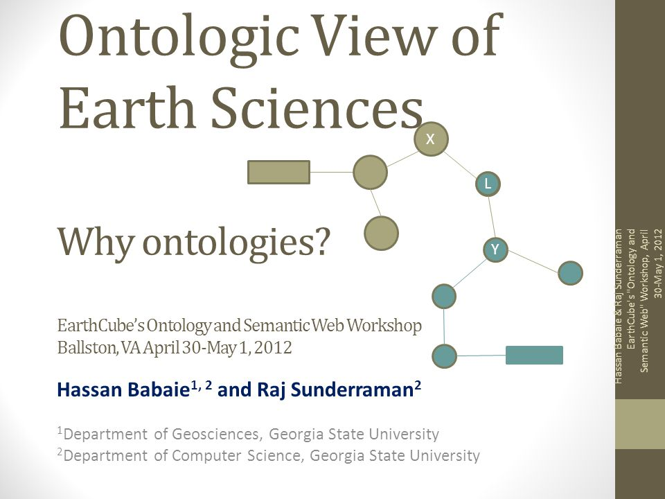 Ontologic View of Earth Sciences Why ontologies