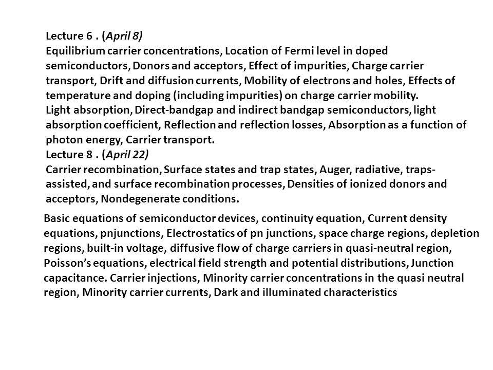 Lecture 6 . (April 8)