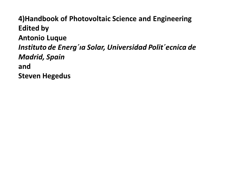 4)Handbook of Photovoltaic Science and Engineering