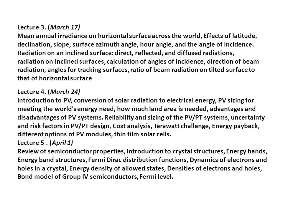 Lecture 3. (March 17) Mean annual irradiance on horizontal surface across the world, Effects of latitude,