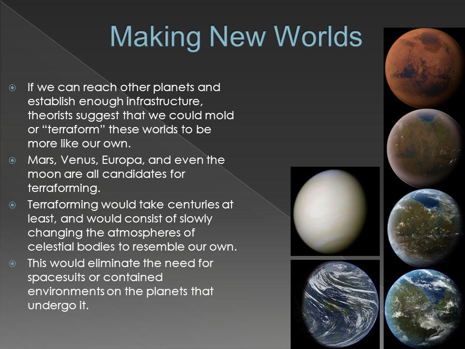 Making New Worlds