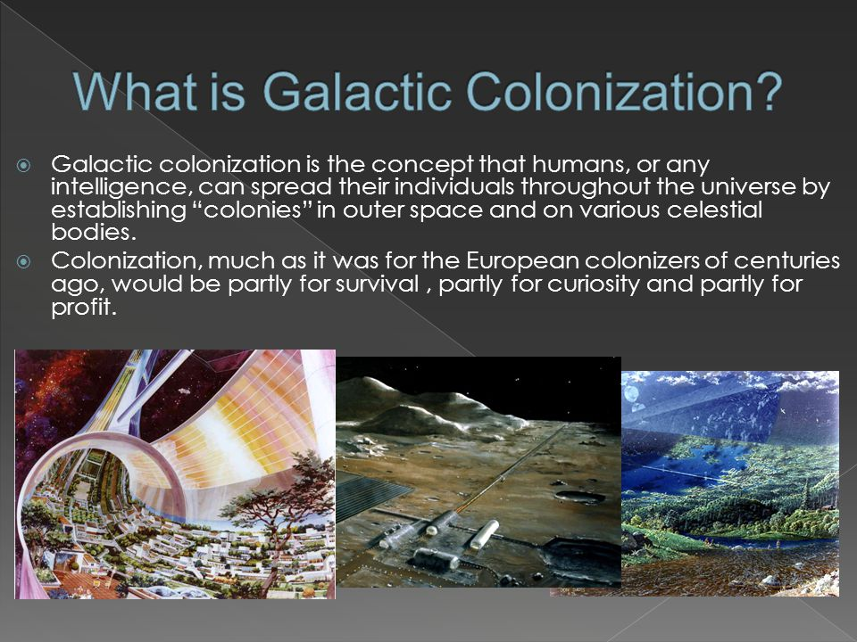 What is Galactic Colonization