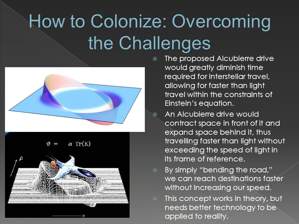 How to Colonize: Overcoming the Challenges