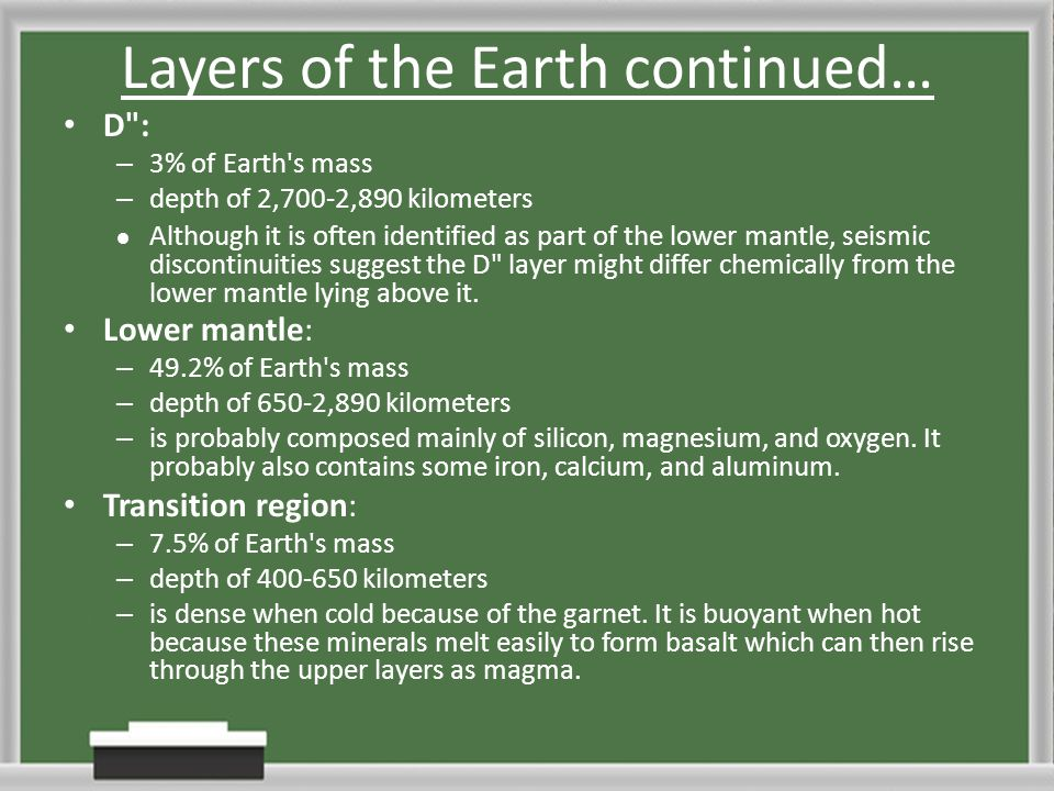 Layers of the Earth continued…