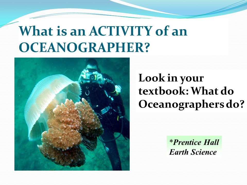 What is an ACTIVITY of an OCEANOGRAPHER