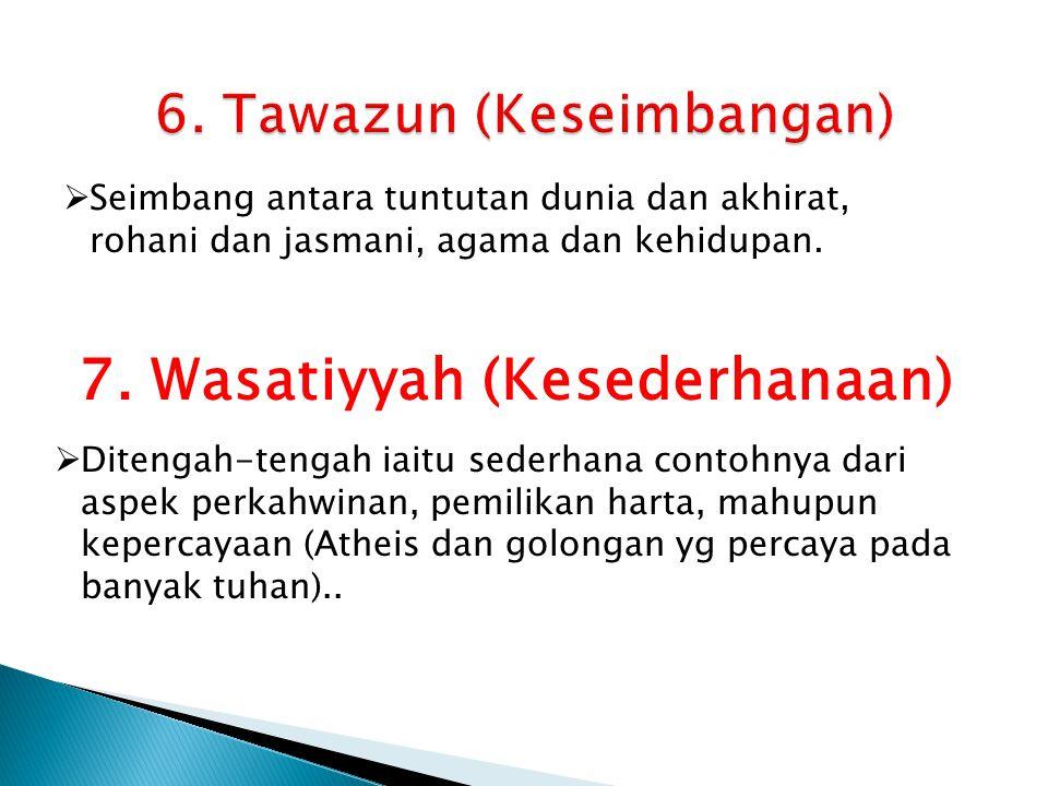 6. Tawazun (Keseimbangan)