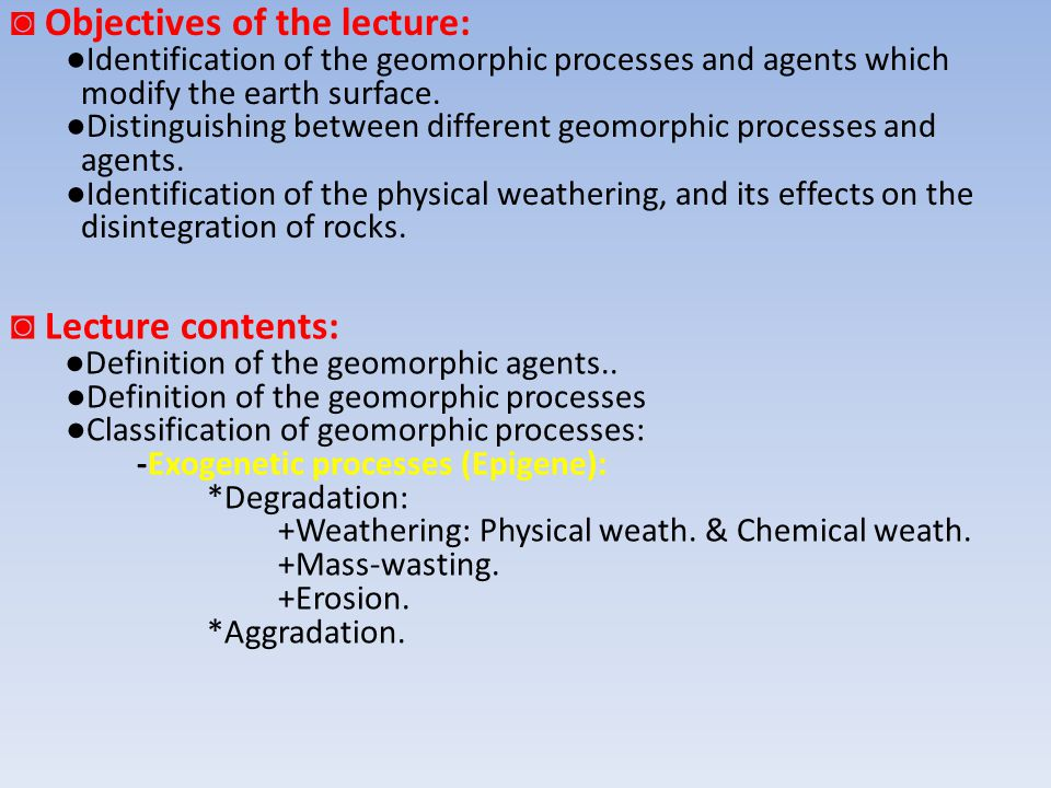 ◙ Objectives of the lecture: