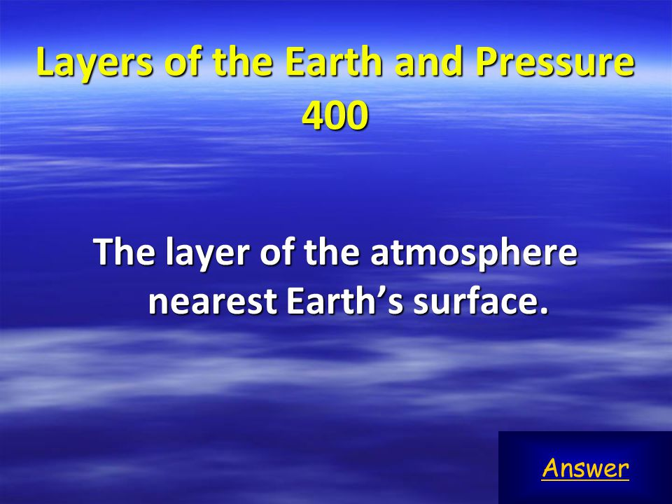 Layers of the Earth and Pressure 400