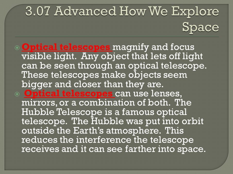 3.07 Advanced How We Explore Space