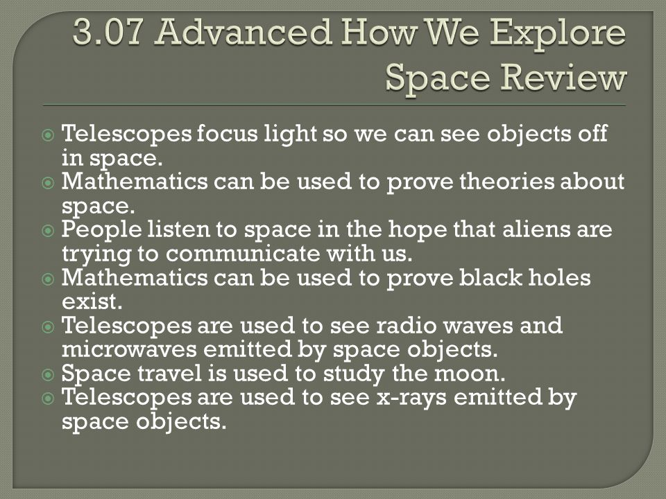 3.07 Advanced How We Explore Space Review