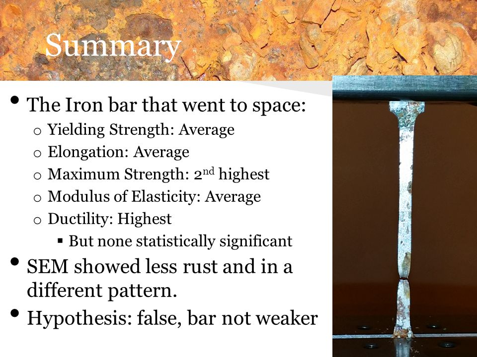 Summary The Iron bar that went to space: