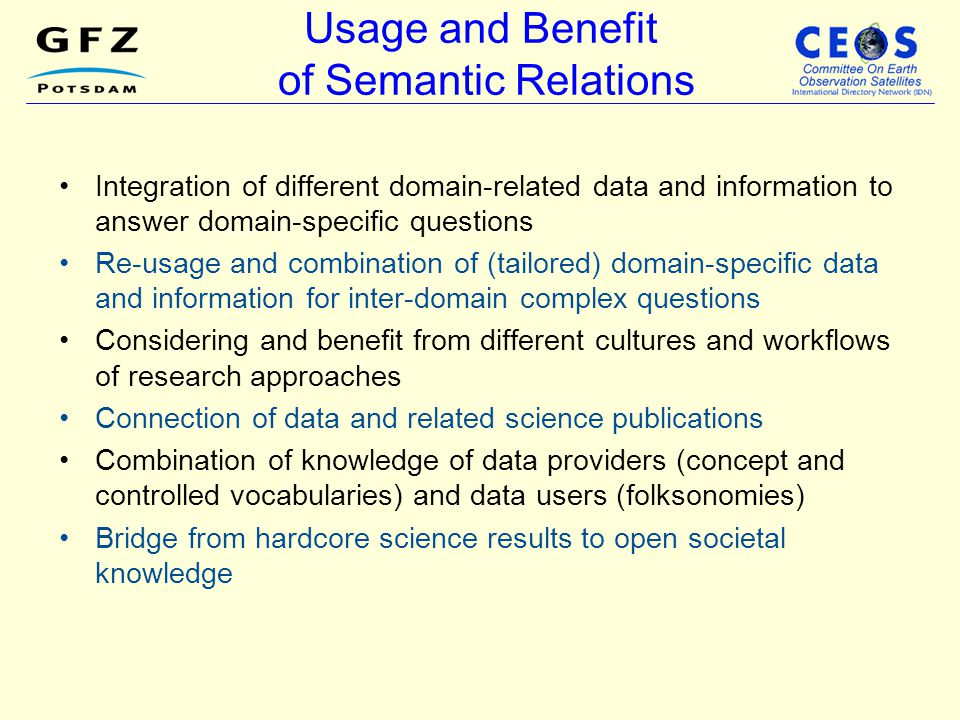 Usage and Benefit of Semantic Relations
