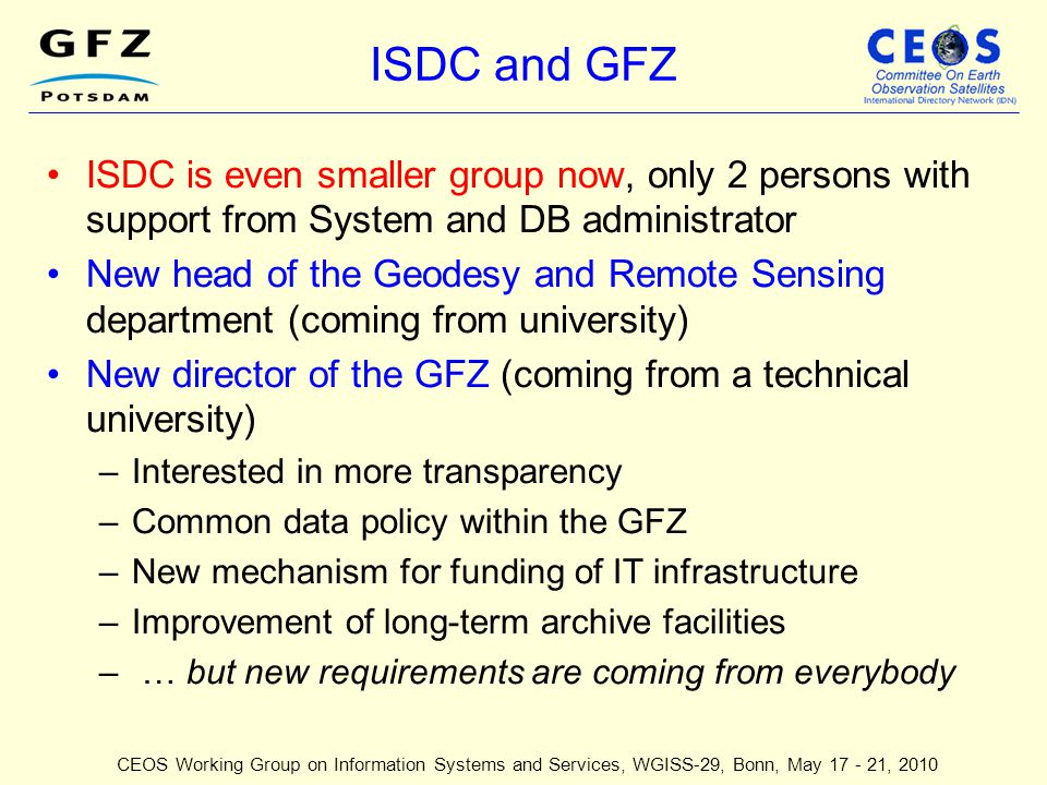 ISDC and GFZ ISDC is even smaller group now, only 2 persons with support from System and DB administrator.