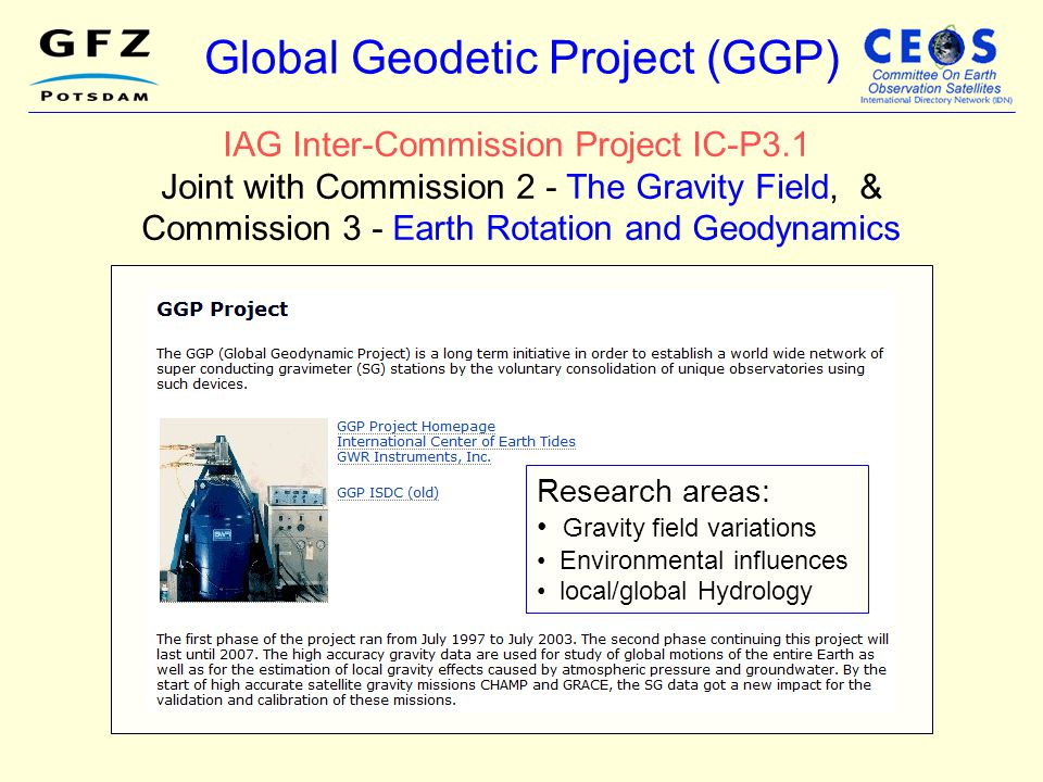 Global Geodetic Project (GGP)