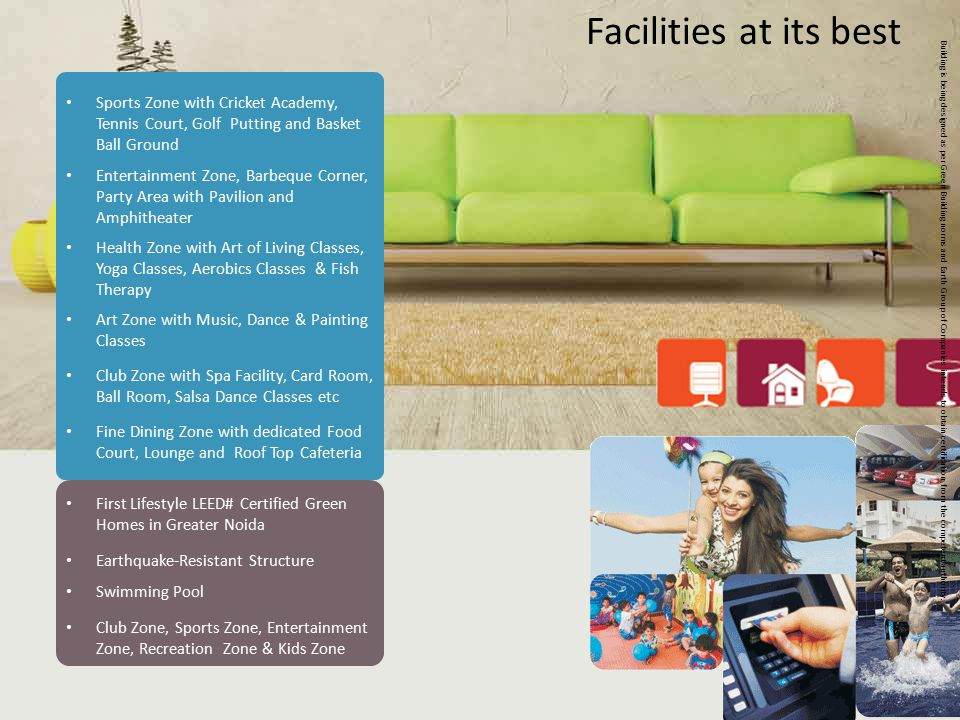 Facilities at its best Sports Zone with Cricket Academy, Tennis Court, Golf Putting and Basket Ball Ground.