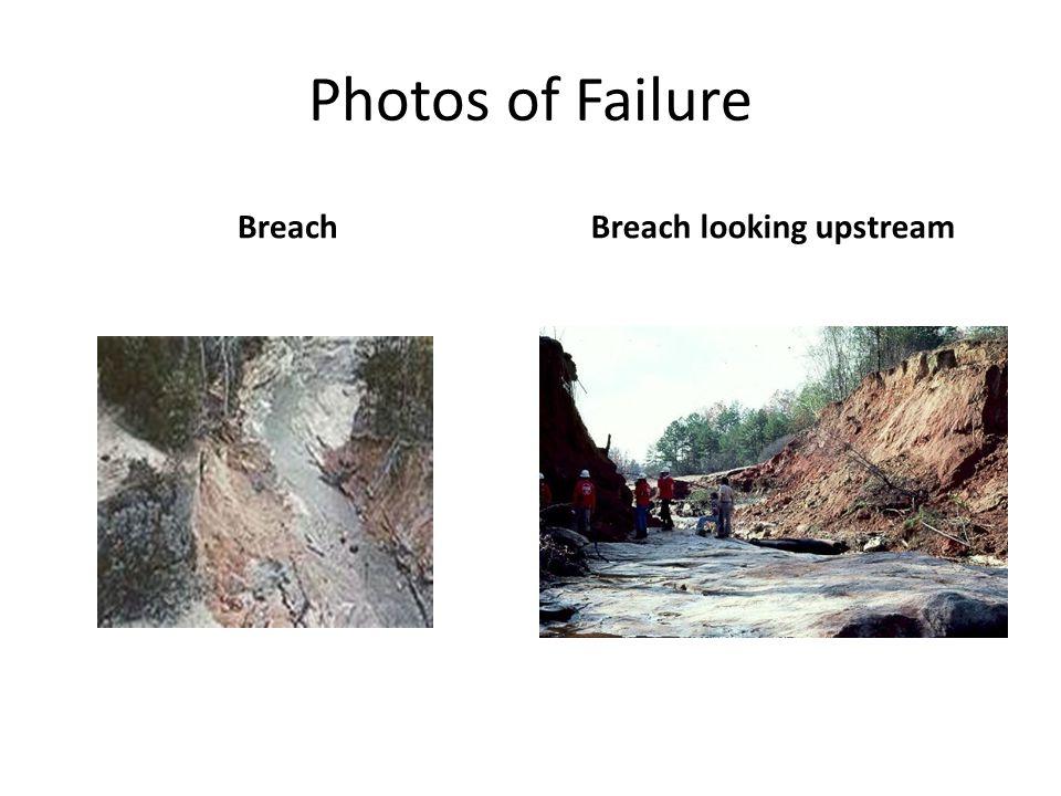 Breach looking upstream
