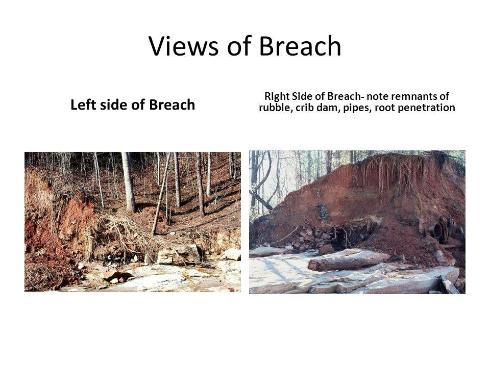 Views of Breach Left side of Breach