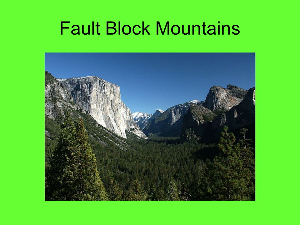 Fault Block Mountains Yosemite valley