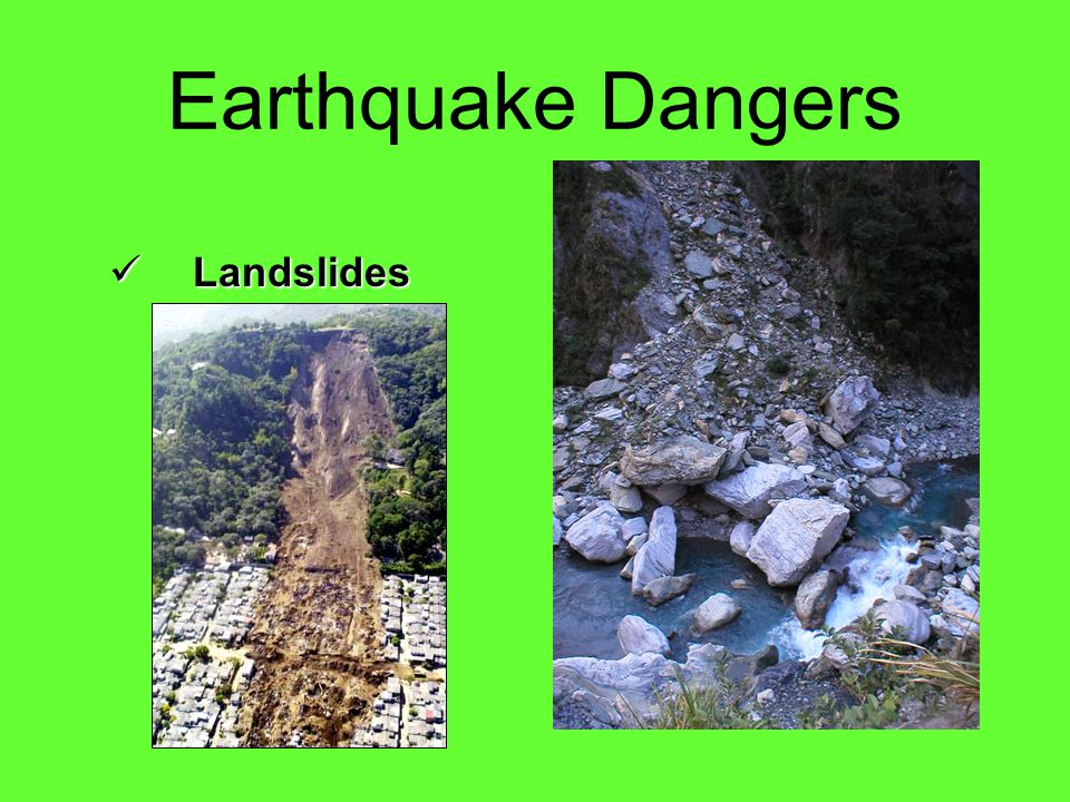 Earthquake Dangers Landslides