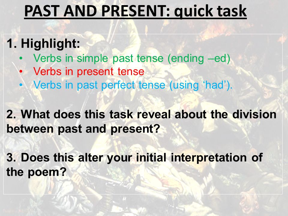 PAST AND PRESENT: quick task