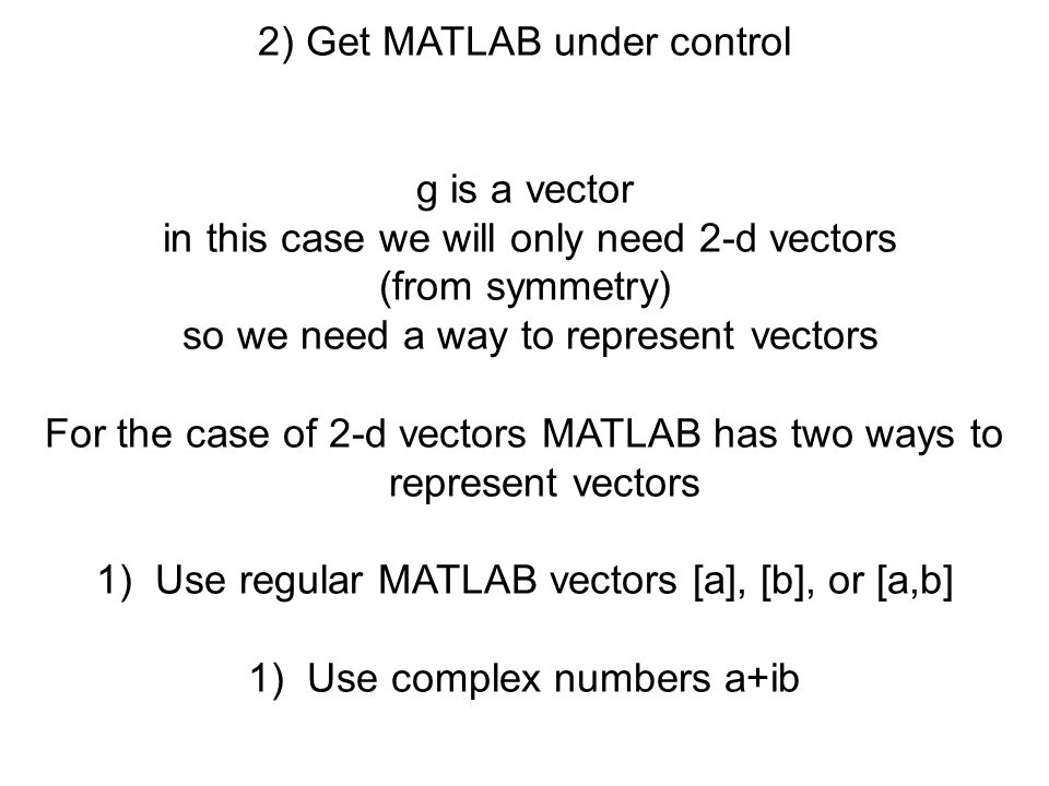2) Get MATLAB under control