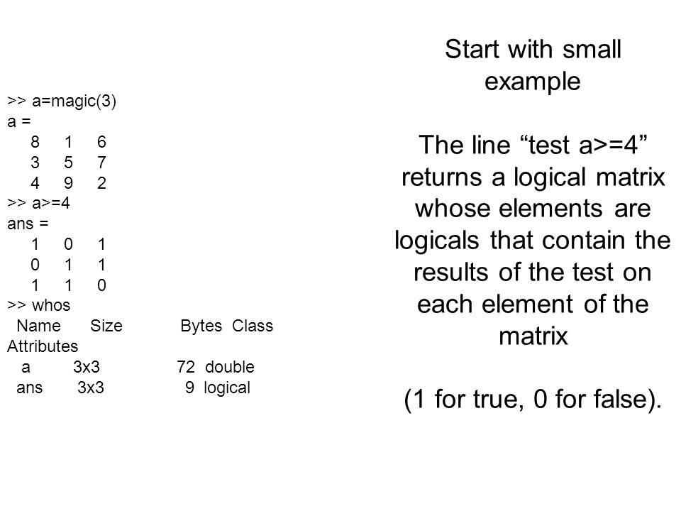 Start with small example