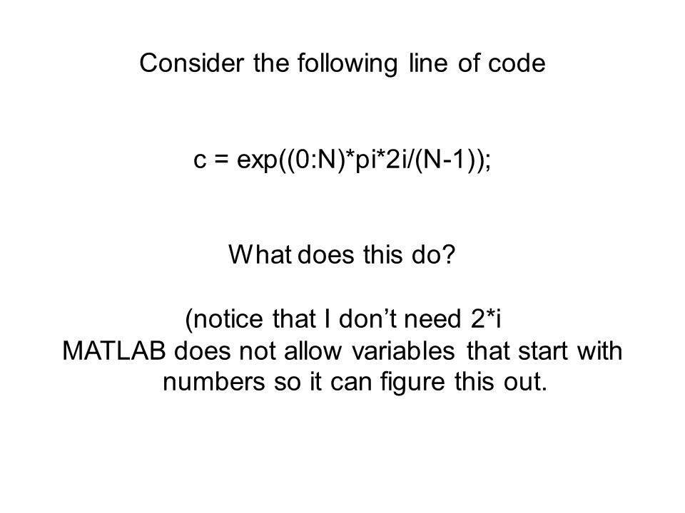 Consider the following line of code
