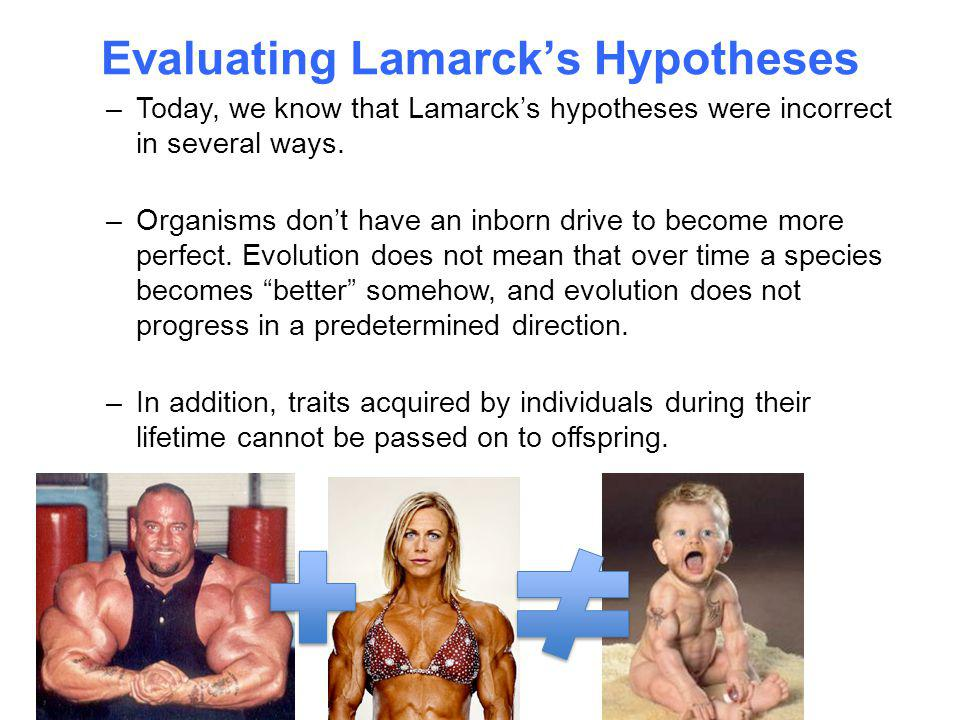 Evaluating Lamarck's Hypotheses