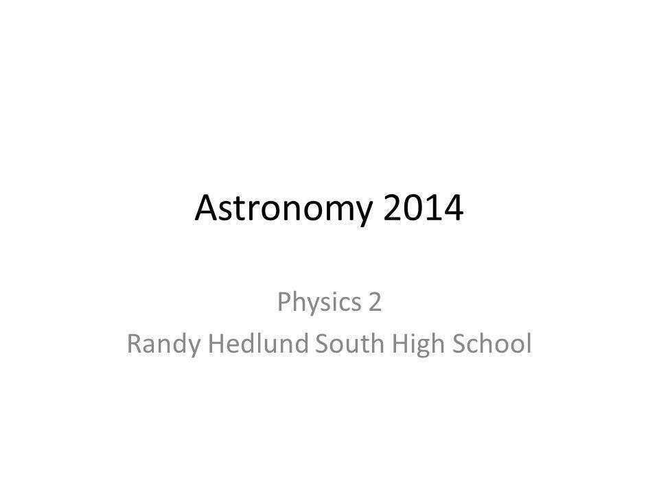 Physics 2 Randy Hedlund South High School