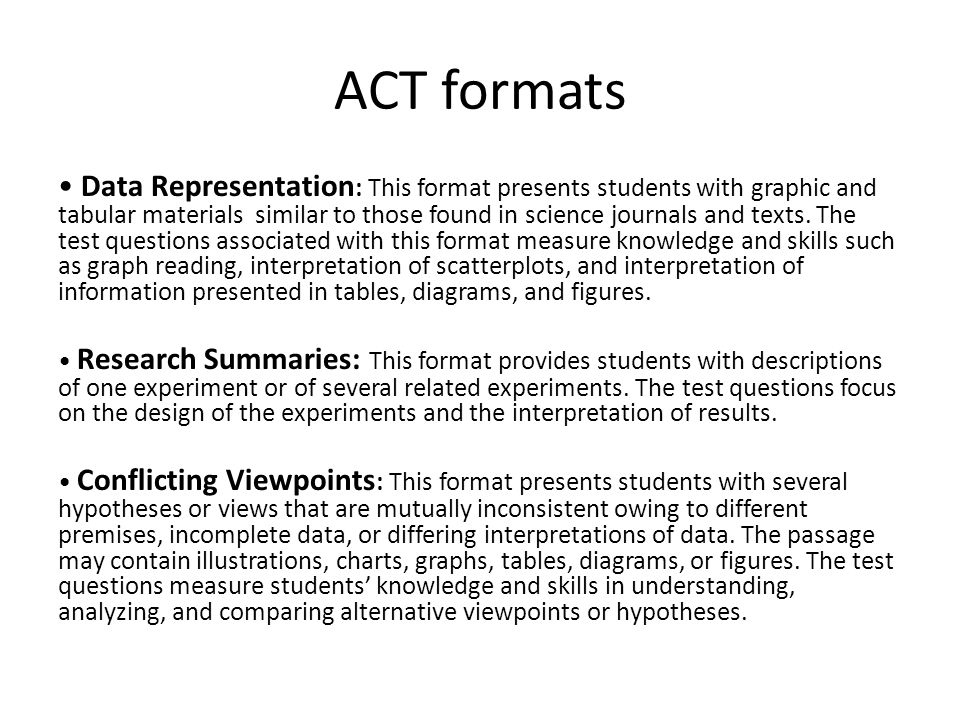 ACT formats