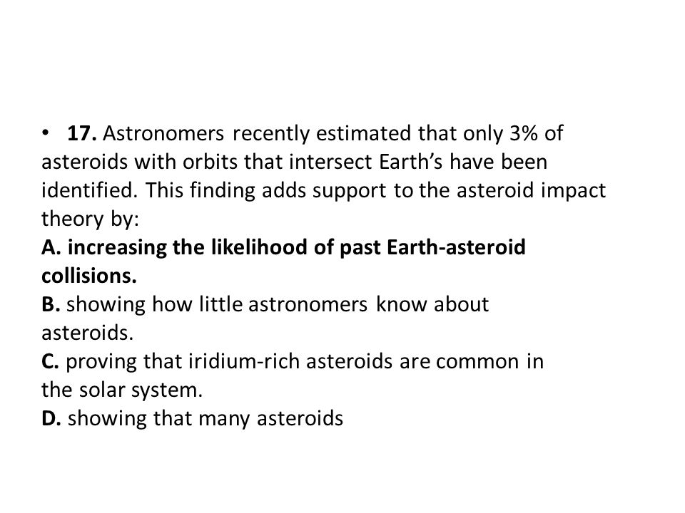 17. Astronomers recently estimated that only 3% of