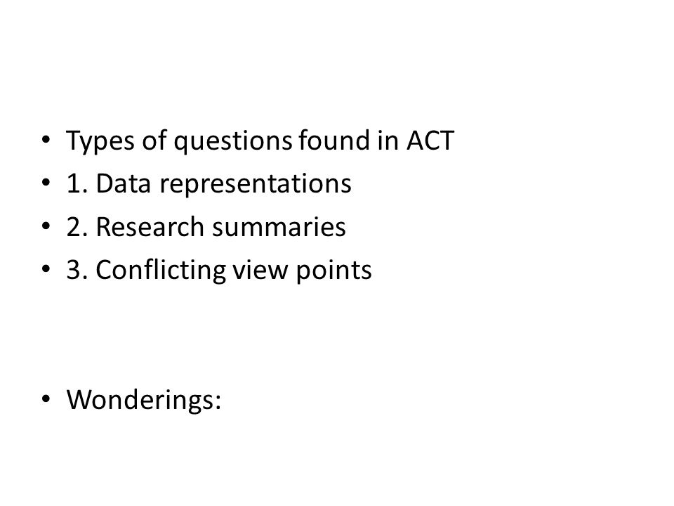 Types of questions found in ACT 1. Data representations