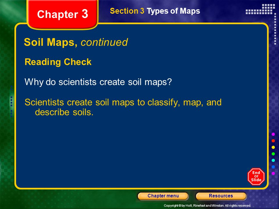 Chapter 3 Soil Maps, continued Reading Check