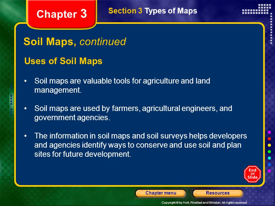 Chapter 3 Soil Maps, continued Uses of Soil Maps